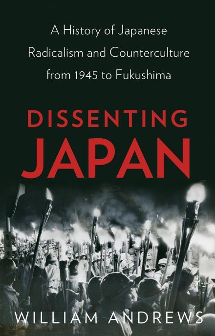 dissenting japan history radical protest movements post-war tokyo student counterculture book